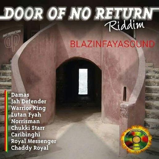 Door of no return riddim riddimkilla for Door of no return